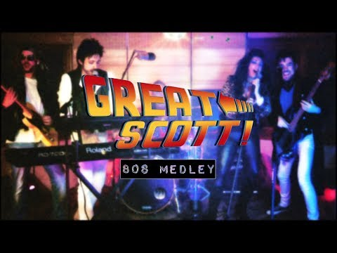 Great Scott! 80s Medley - (Baywatch Theme, Don't Stop Believing, Livin' On A Prayer, Easy Lover)