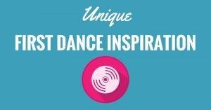 Unique first dance ideas